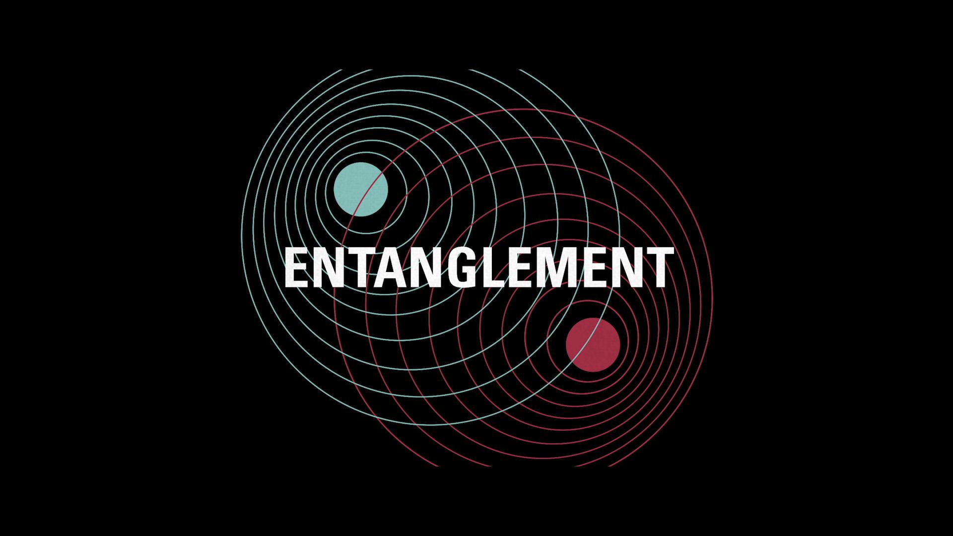 Entanglement Trailer