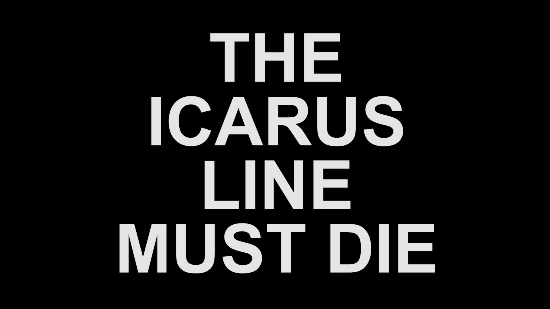 The Icarus Line Must Die Trailer